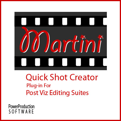 Editorial Plug In Martini QuickShot Creator